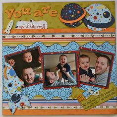 "* Kiwi Lane Scrapbook Layout  ""You Are Out Of This World"""