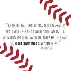 Prove yourself. #inspiration #quotes #nolanryan #baseball #sports #love