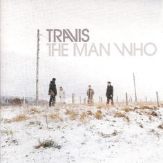 """Travis """"The Man Who"""""""