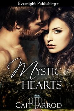 Book 2 in Band of Friends Series: Cait Jarrod – Mystic Hearts