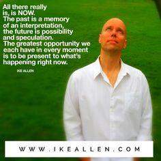 Enlightenment Wisdom from iKE ALLEN.  www.iKEALLEN.com