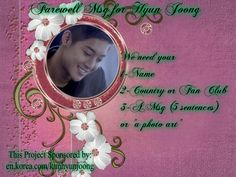Farewell Msg for Hyun Joong you can send it here: https://www.facebook.com/179800852144403/photos/a.279265508864603.1073741826.179800852144403/381099232014563/?type=1&theater  or here: http://en.korea.com/kimhyunjoong/?p=60025  deadline on March 28
