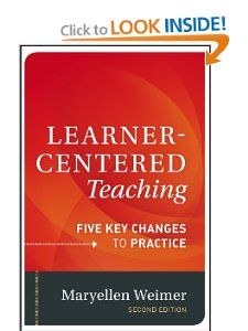 Amazon.com: Learner-Centered Teaching: Five Key Changes to Practice (9781118119280): Maryellen Weimer: Books