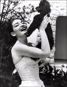 maria callas- love this one.  I have a dog just like that one (only mine is smaller)
