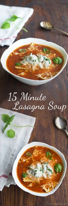 15 Minute Lasagna Soup