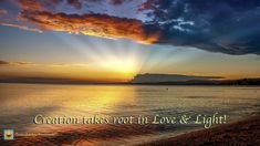 Love & Light Seeds take root in darkness, in a womb of Love, and Light rise them up, for darkness makes them love the light. Creation takes root in Love & Light! PHOTO CREDIT: PIXABAY With Love, Manuela Love And Light, Photo Credit, Sunset, World, Face, Outdoor, Outdoors, The Face, Sunsets