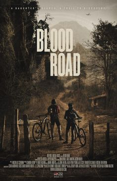 """Will """"Blood Road"""" Be One of the Most Moving MTB Films Ever? Watch the Trailer Now - Singletracks Mountain Bike News"""