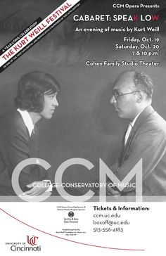 """CCM celebrates one of the most versatile and influential theatre composers of the 20th century with SPEAK LOW, a cabaret-style evening featuring CCM singers performing the music of Kurt Weill. The program will feature selections from """"The Threepenny Opera,"""" """"Lady in the Dark,"""" """"The Unknown Kurt Weill"""" and more. 7 and 10 p.m., Friday, Oct. 19 and Saturday, Oct. 20, 2012. Learn more at http://ccm.uc.edu"""