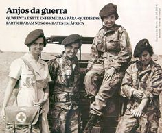 «Angels from War» - 47 Portuguese Paratroop Nurses served in the African Colonial War 1961/74