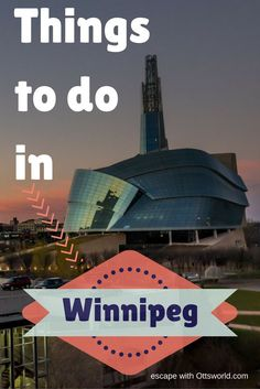 Don't miss out on any of these Winnipeg things to do - from museums to swimming bears to restaurants! via @Ottsworld