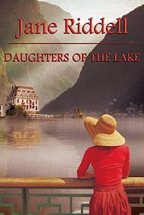 Satisfaction for Insatiable Readers: Daughters of the Lake by Jane Riddell 40th Anniversary, Ebook Pdf, Novels, Drama, Daughters, Author, Reading, Book Reviews, Books
