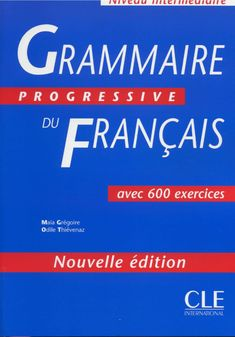 Grammaire Progressive du Français by Luciana Bertolini - issuu French Language Lessons, Spanish Language Learning, French Lessons, Spanish Lessons, French Teacher, Teaching French, Teaching Spanish, French Articles, French Course