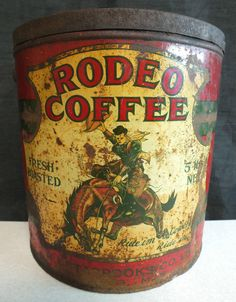 SUPER RARE Antique Vintage RODEO COFFEE 5 Lb. Tin Can T.H. Estabrooks Winnipeg #RodeoCoffeeTHEstabrooks