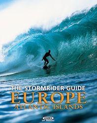 The Stormrider Guide Europe: Atlantic Islands