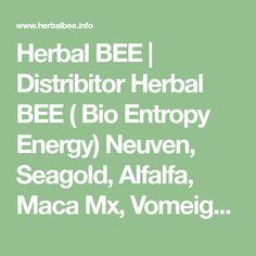 Herbal BEE   Distribitor Herbal BEE ( Bio Entropy Energy) Neuven, Seagold, Alfalfa, Maca Mx, Vomeigen Herbalism, Bee, Herbal Medicine, Honey Bees, Bees
