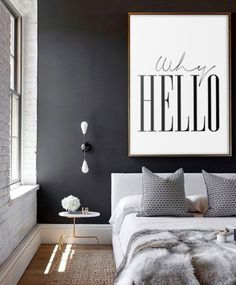 WHY HELLO Poster Scandinavian Print Fashion by PrintablePixel Wall Art Quotes, Quote Wall, Bedroom Wall, Bedroom Decor, Single Bedroom, Interior Decorating, Interior Design, Scandinavian Interior, New Room