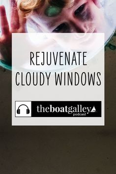 Is the only option replacement when your boat winds get cloudy? Not if you try this. Boat Projects, Boating, Windows, Ships, Sailing, Ramen, Rowing, Window
