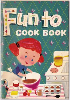 "Fun to Cook Book 1967 vintage kids cookbook book. I remember this was ""vintage"" when my brother and I ""cooked"" recipes from this in the mid 80's :)"