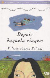 Baixar Livro Depois Daquela Viagem - Valeria Piassa Polizzi em PDF, ePub e Mobi ou ler online