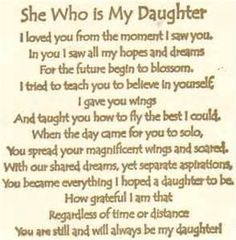 I look forward to the woman my daughter will become some day and will do all I can to build her up in every way, for that is what a mother is for.