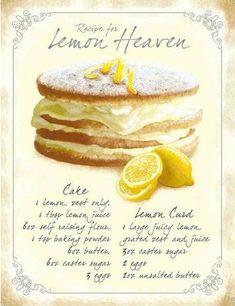 Lemon Heaven Cake Recipe Metal Bakery Sign_D Lemon Desserts, Lemon Recipes, Just Desserts, Baking Recipes, Cake Recipes, Dessert Recipes, Heaven Cake Recipe, Bakery Sign, Cake Ingredients
