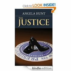 The Justice by Angela Hunt. $5.17. Publisher: Greenbrier Book Company (March 2, 2011). 404 pages