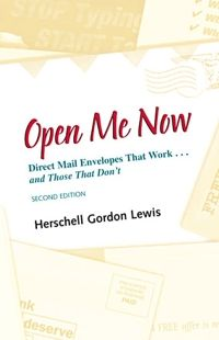 Open Me Now, Direct Mail Envelopes That Work and Those That Don't