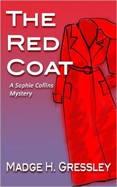 """Read """"The Red Coat Sophie Collins Mystery, by Madge Gressley available from Rakuten Kobo. Sophie Collins is not just another sappy, teenage sleuth. Raw and gutsy, this street-wise, self-determined gal depends o. Sophie Collins, Mystery, Coat, Red, Daily Specials, Riveting, Abundance, Spotlight, Free Apps"""