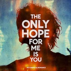 Caratula Frontal de My Chemical Romance - The Only Hope For Me Is You (Cd Single)