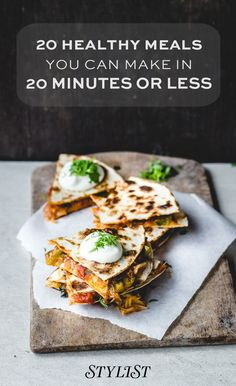 20 healthy meals you can make in 20 minutes or less   healthy recipe ideas /xhealthyrecipex/  