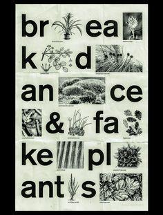 breakdance & fake plants – poster on Behance Web Design Websites, Web Design Quotes, Website Design Services, Typographic Poster, Typographic Design, Typography Inspiration, Graphic Design Inspiration, Poster On, Poster Prints