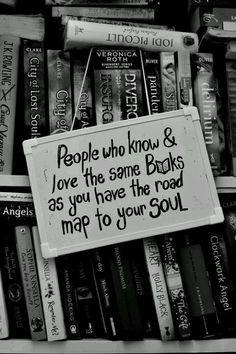"""""""""""Las personas que conocen y aman los mismos libros que usted tiene la hoja de ruta para su alma."""""""" Cassandra Clare"""