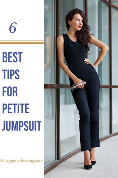 The must know styling tips for petite jumpsuits for short women.