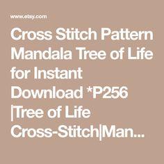 Cross Stitch Pattern Mandala Tree of Life for Instant Download *P256 |Tree of Life Cross-Stitch|Mandala Cross-Stitch| Counted Cross-Stitch