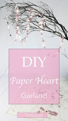 You can create you own paper heart garland with pink paper and thread, for a Valentine's Day decor. via @Delphine LesterLost