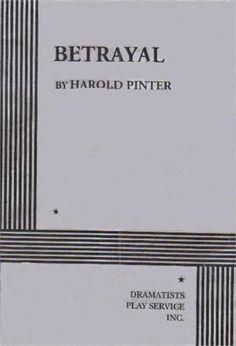Harold Pinter  Betrayal