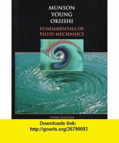 Fundamentals of fluid mechanics si version 9780470398814 bruce r fundamentals of fluid mechanics 9780471170242 bruce r munson donald f young fandeluxe Images