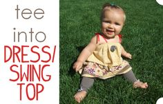 Nap Time Crafters: T-shirt into Baby Dress/Toddler Swing Top