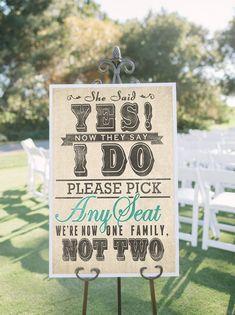 pick a seat not a side burlap inspired sign   50 Best Burlap Wedding Ideas   via http://emmalinebride.com/decor/burlap-wedding-ideas/
