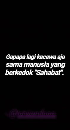 Tumblr Quotes, Text Quotes, Mood Quotes, Daily Quotes, Quotes Lucu, Cinta Quotes, Quotes Galau, Fake Friend Quotes, Savage Quotes