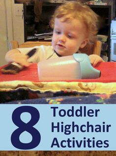 8 playful ideas to keep a toddler engaged and happy while sitting in their highchair