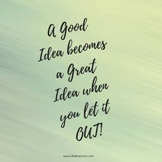 A good idea becomes