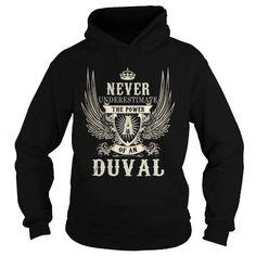 Awesome Tee DUVAL DUVALYEAR DUVALBIRTHDAY DUVALHOODIE DUVALNAME DUVALHOODIES  TSHIRT FOR YOU T shirts