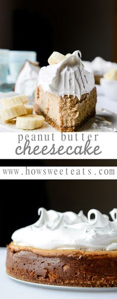 Peanut Butter Cheesecake with Whipped Marshmallow Cream and Bananas I howsweeteats.com