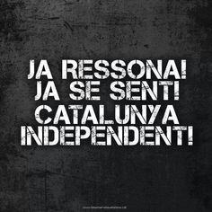 Catalunya independent Image Cat, Barcelona, Freedom, Culture, Lifestyle, Country, Wallpaper, Quotes, Frases