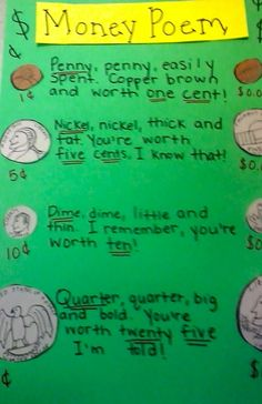How to teach money in poem form.  I was just going to dig thru the box of papers to find this!