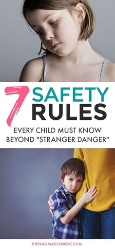 Critical safety rules for kids: what to teach your children to keep them safe about uncomfortable situations and dangerous people. Beyond street safety! 7 critical safety rules every child needs to know and every parent needs to teach their children to educate and protect kids from unsafe situations, unsafe people and how to handle scary situations the right way. #safetyrules #keepkidssafe #teachkidssafetyrules #childsafety #strangerdanger #teachkidsaboutstrangers