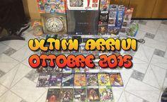 Collezione Videogames: Ultimi Arrivi Ottobre 2015