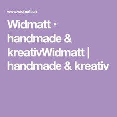 Widmatt • handmade & kreativWidmatt | handmade & kreativ