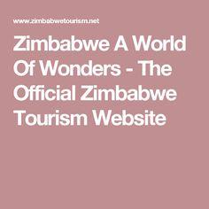 Zimbabwe A World Of Wonders  -  The Official Zimbabwe Tourism Website